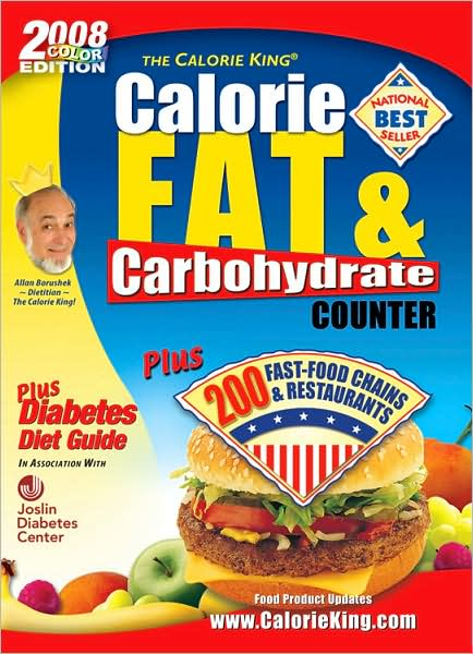 The Calorie King Calorie, Fat & Carbohydrate Counter 2008