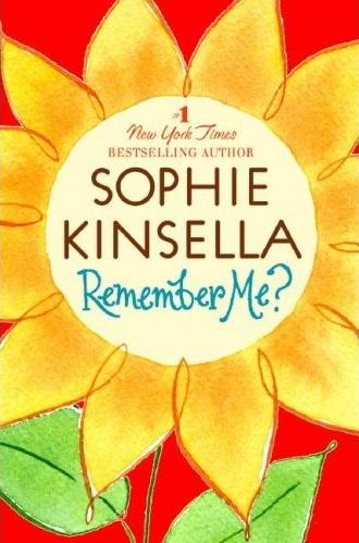 Sophie Kinsella's Remember Me?