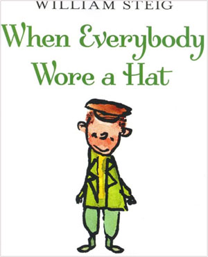 When Everybody Wore a Hat