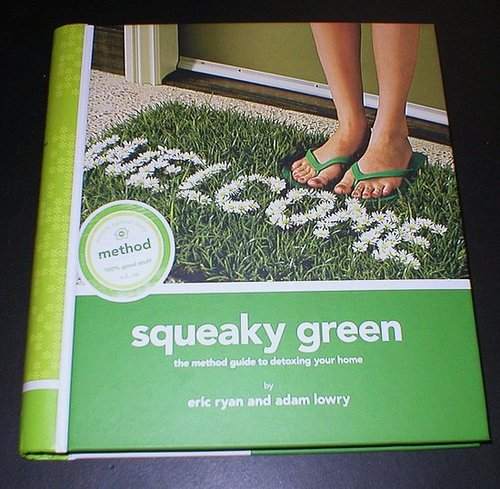 """Squeaky Green"" a book by the Method people"