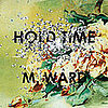First Listen: M. Ward, Hold Time