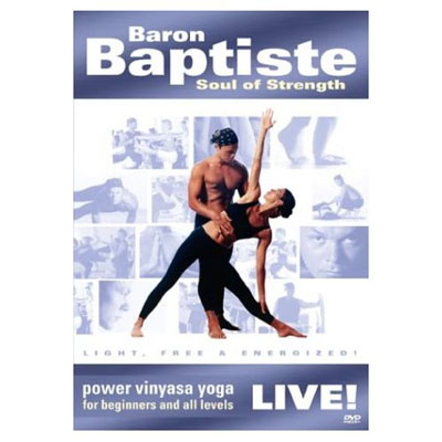 Baron Baptiste Live!: Soul of Strength