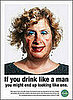 Anti-Alcohol PSA Tells Women Alcoholism Will Make You Look Like a Man