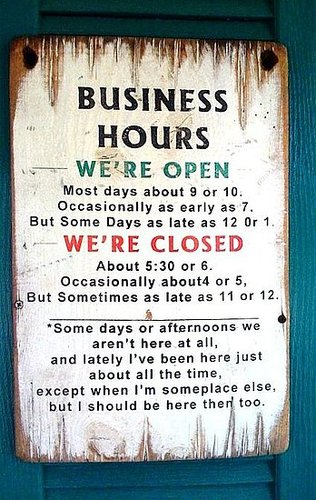 We're Open ... Unless We're Closed