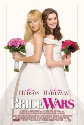 Watch, Pass, TiVo or Rent: Bride Wars