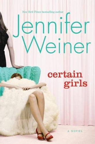 Book Review: Certain Girls by Jennifer Weiner
