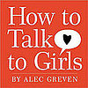 Cute Movie News of the Week: How to Talk to Girls
