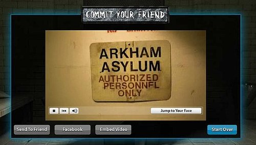 Commit Your Friends to Arkham Asylum For The Dark Knight