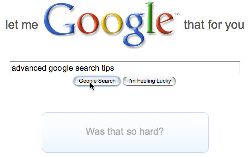 Daily Tech: Let Me Google That For You Is Search in Slow-Mo