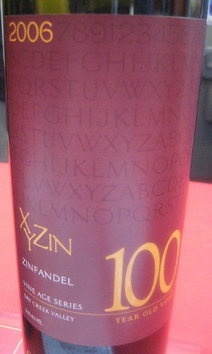 Happy Hour: XYZin 100-Year-Old Vine Zinfandel 2006