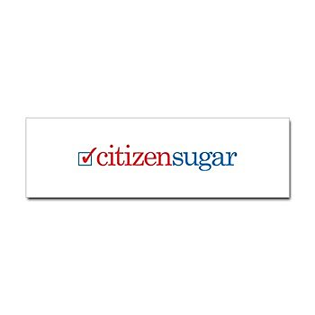 CitizenSugar Bumper Sticker ($4)