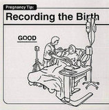 Recording the Birth Good