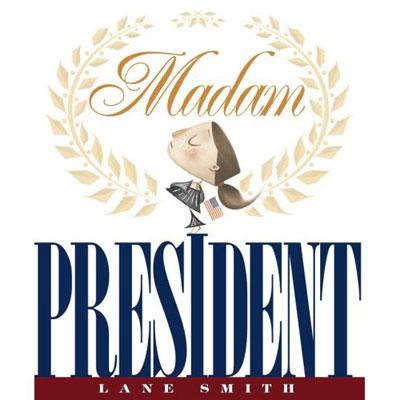 Madam President ($12)