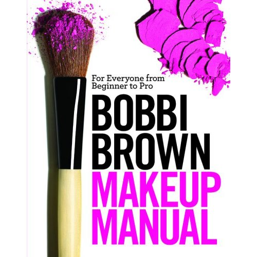 Review of Bobbi Brown Makeup Manual