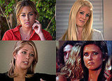 "The Hills Recap Quiz: Episode Six, ""You Always Miss a Best Friend"" Lauren Conrad, Audrina Patridge, Heidi Montag, Whitney Port"