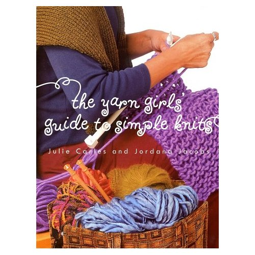 REVIEW: Yarn Girls' Guide to Simple Knits