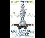 Queen Takes King by Gigi Levangie Grazer