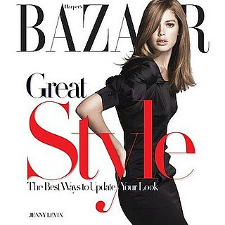 Fab Read: Harper's Bazaar Great Style, Best Ways to Update Your Look