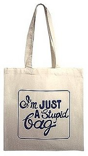 A Stupid Bag Tote: Love It or Hate It?