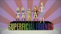 Saturday Morning Cartoon: The Superficial Friends