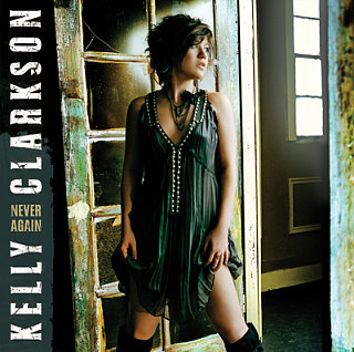 "Song of the Day: Kelly Clarkson, ""Never Again"""