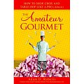 Yummy Link: Read the Amateur Gourmet's Book