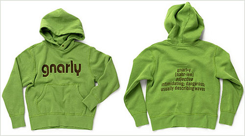 Supersize This: Gnarly Sweatshirt