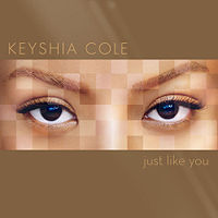 Keyshia Cole; Just Like You