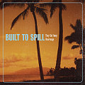 "Song of the Day: Built to Spill, ""They Got Away"""