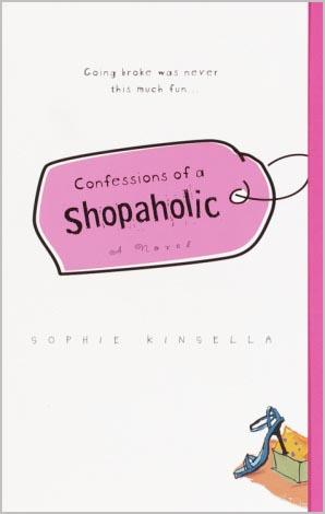 Confessions of a Shopaholic by Sophie Kinsella