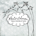 CD Review: Rosie Thomas, These Friends of Mine