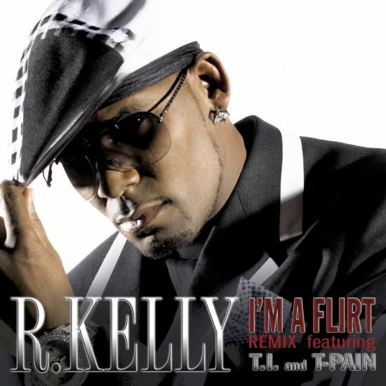 "Song of the Day: R. Kelly Feat. T.I. and T-Pain, ""I'm a Flirt (Remix)"""