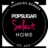 POPSUGAR Select Home Founding Member